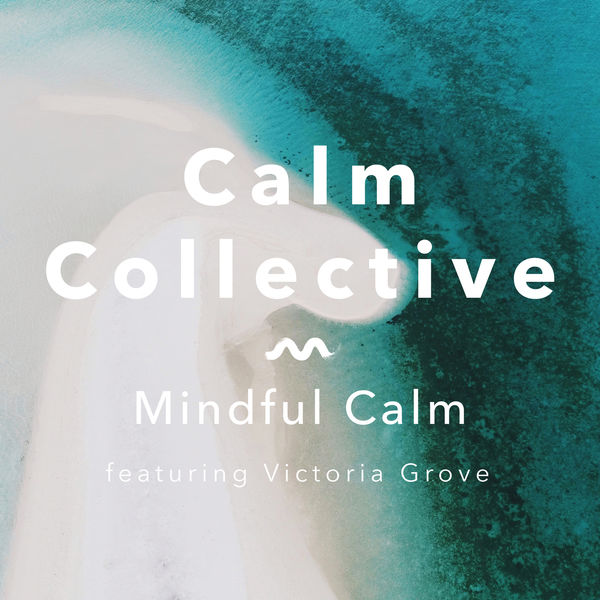 Calm Collective - Mindful Calm