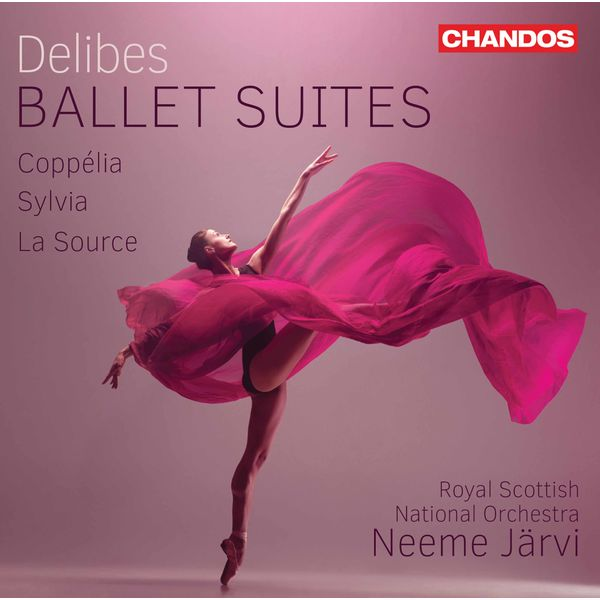 The Royal Scottish National Orchestra - Delibes: Ballet Suites