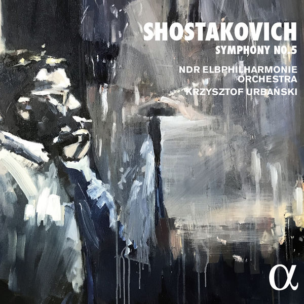 Krzysztof Urbanski - Shostakovich: Symphony No. 5 in D Minor, Op. 47