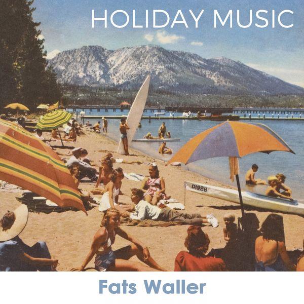 Fats Waller, Fats Waller & His Rhythm - Holiday Music