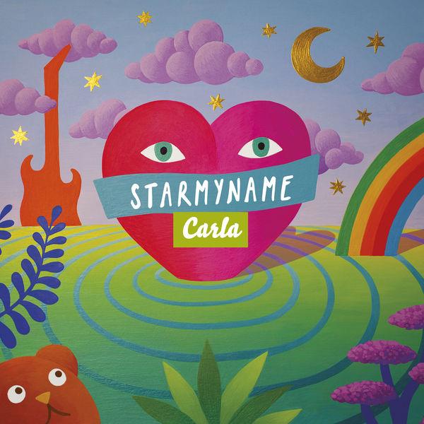 Starmyname - Les chansons de Carla : Cœur de Géant