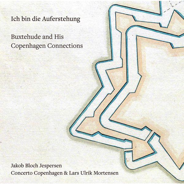 Jakob Bloch Jespersen - Ich bin die Auferstehung: Buxtehude & His Copenhagen Connections