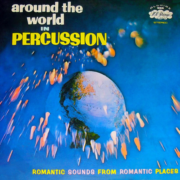 Irving Cottler Orchestra - Around the World in Percussion (Remastered from the Original Somerset Tapes)
