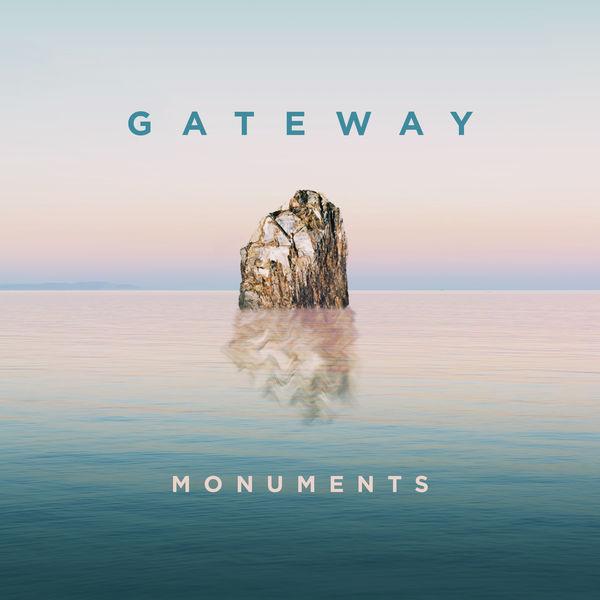 Gateway - Monuments