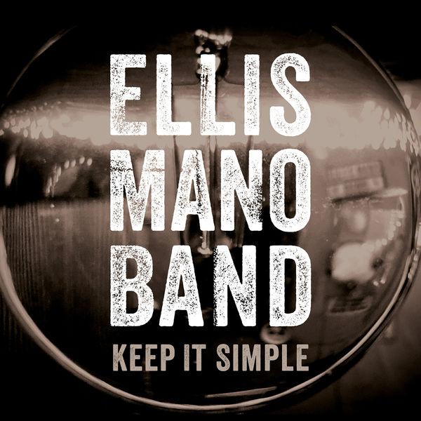 Ellis Mano Band - Keep It Simple