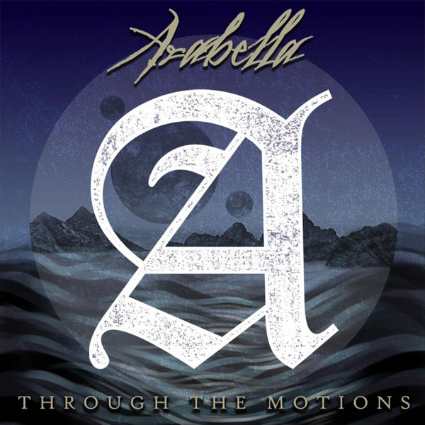 Arabella - Through the Motions