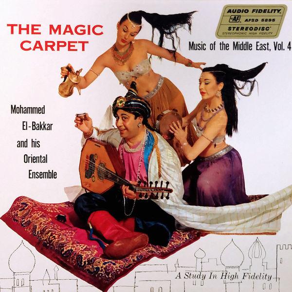 Mohammed El-Bakkar And His Oriental Ensemble - The Magic Carpet