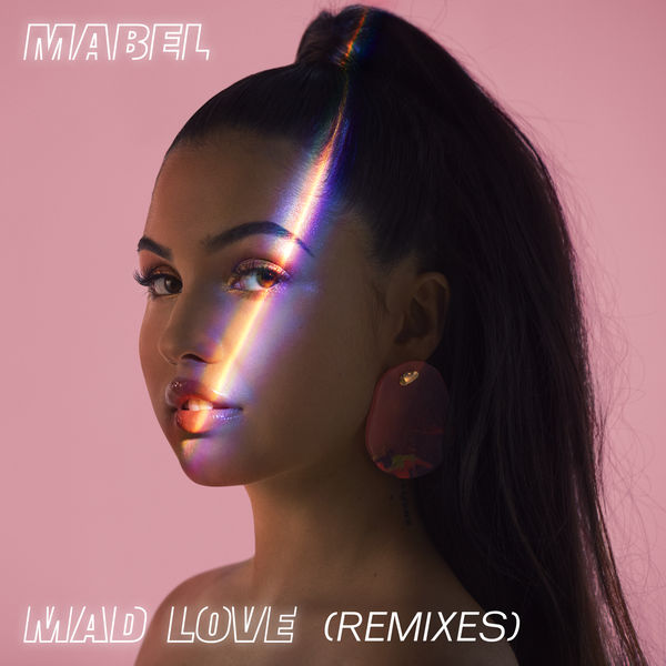 Mabel - Mad Love