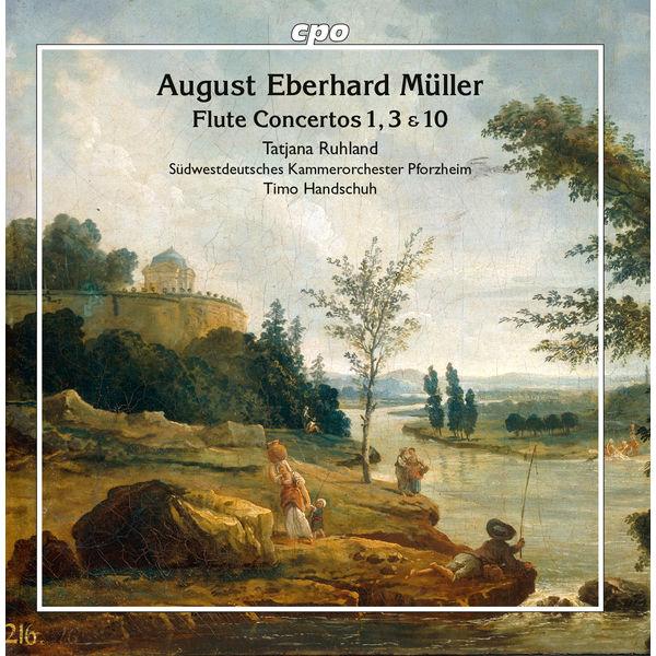 Tatjana Ruhland - Müller : Flute Concertos 1, 3 & 10