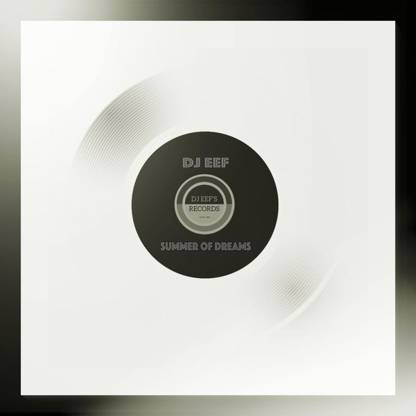 DJ EEF - Summer of Dreams