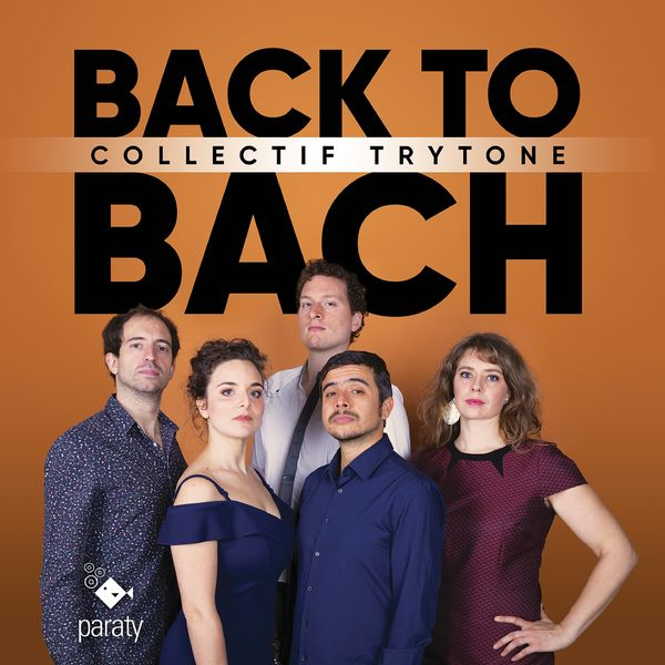 Collectif Trytone - BACK TO BACH