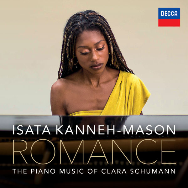 Isata Kanneh-Mason - Romance – The Piano Music of Clara Schumann