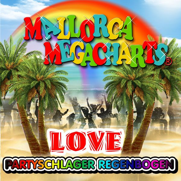 Various Artists - Mallorca Megacharts - Partyschlager Regenbogen Love