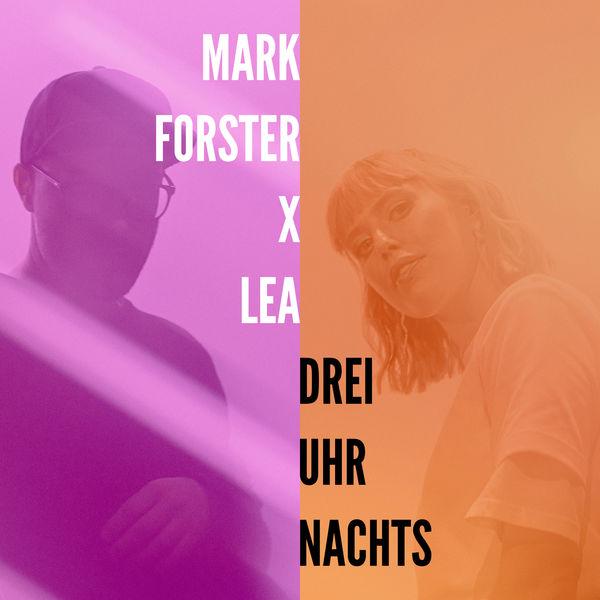 Mark Forster - Drei Uhr Nachts