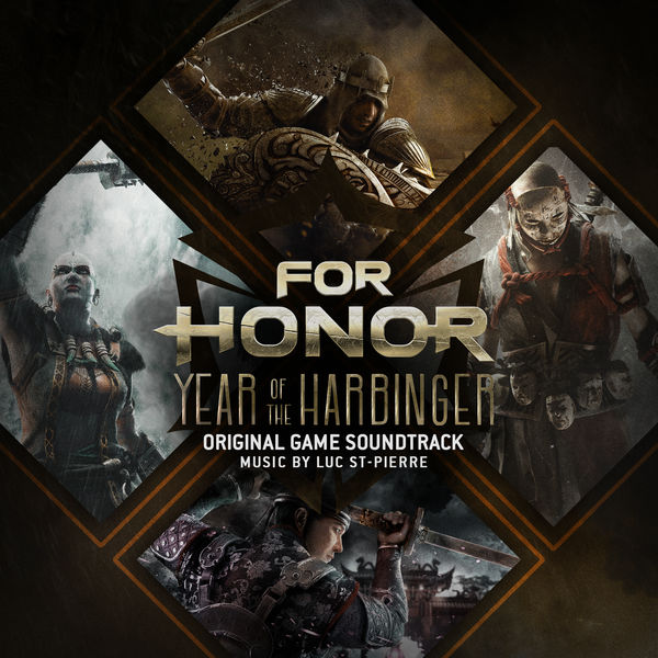 Luc St-Pierre - For Honor: Year of the Harbinger (Original Game Soundtrack)