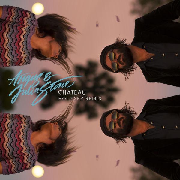 Angus & Julia Stone - Chateau (Holmsey Remix)