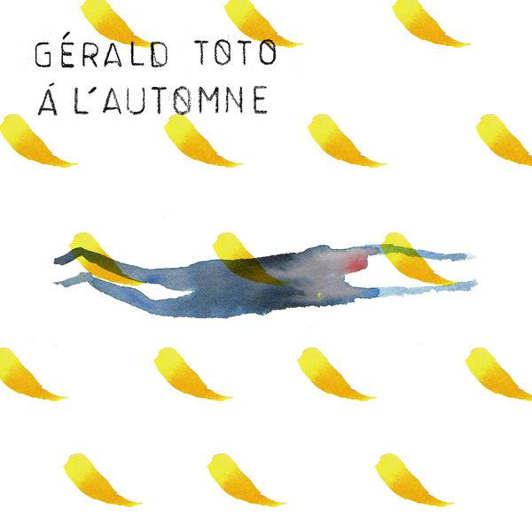 Gerald Toto - À l'automne