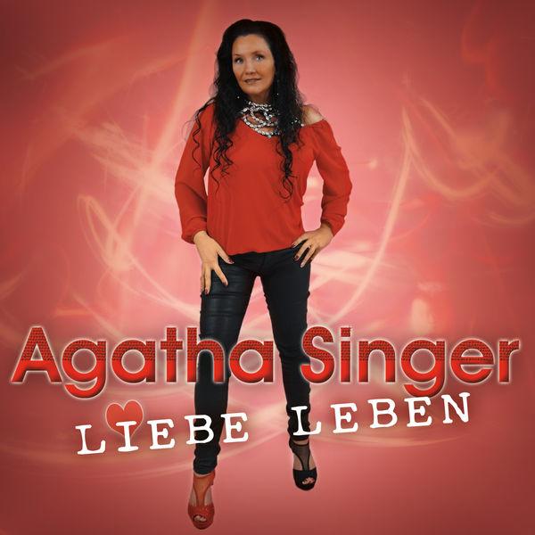 Agatha Singer - Liebe Leben