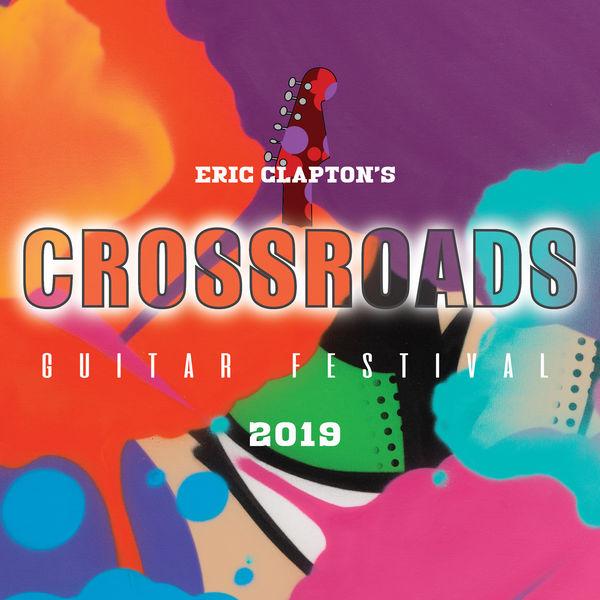 Eric Clapton - Eric Clapton's Crossroads Guitar Festival 2019 (Live)
