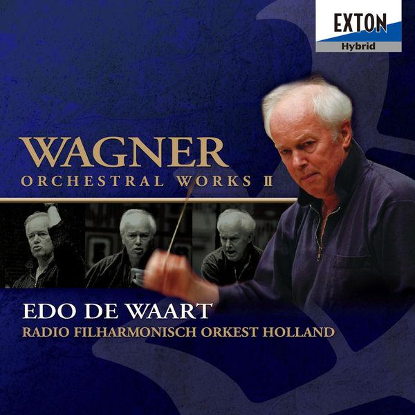 Richard Wagner - Wagner Orchestral Works II