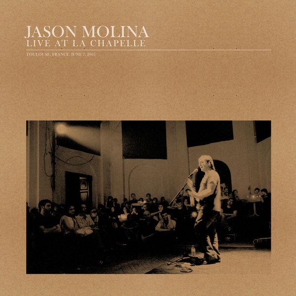 Jason Molina - Live at La Chapelle (Live)