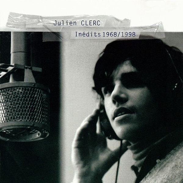 Julien Clerc - Inédits 1968-1998