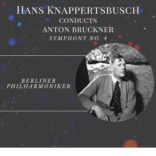 Hans Knappertsbusch - Hans Knappertsbusch conducts Bruckner