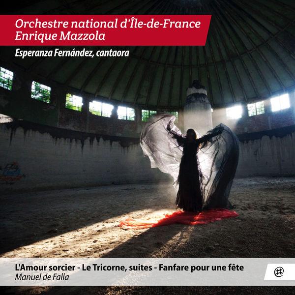 Enrique Mazzola - De Falla: L'amour Sorcier, Le Tricorne, Fanfare pour une fête