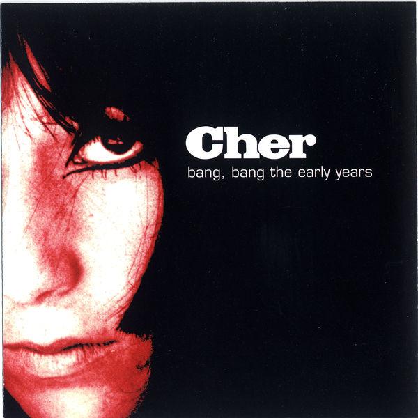 Cher Bang Bang: The Early Years