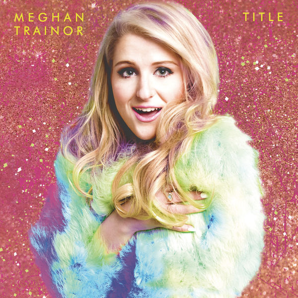 Meghan Trainor Title  (Expanded Edition)