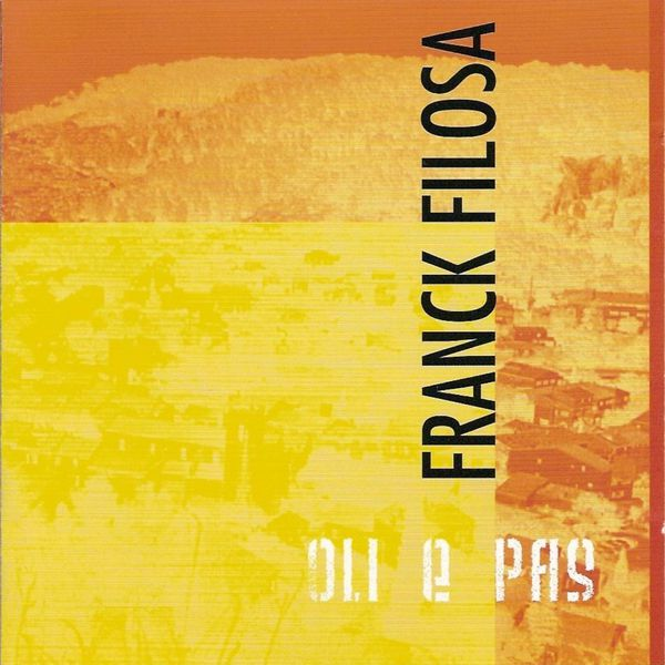 Franck Filosa - Oli e pas