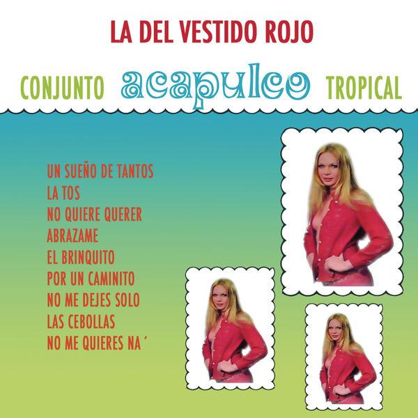 Album La Del Vestido Rojo Acapulco Tropical Qobuz