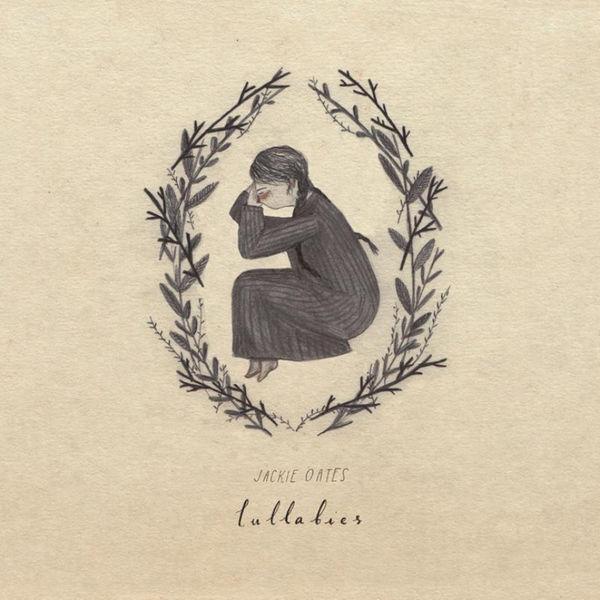 Jackie Oates - Lullabies