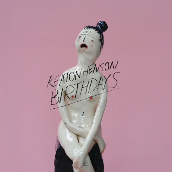 Keaton Henson - Birthdays (Deluxe)