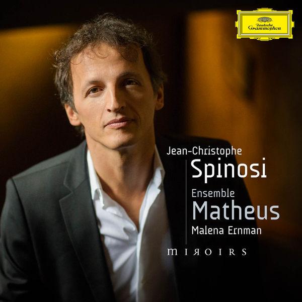 Jean-Christophe Spinosi - Miroirs (Barber, J.Ch. Bach, Shostakovich, Bacri, J.S. Bach)