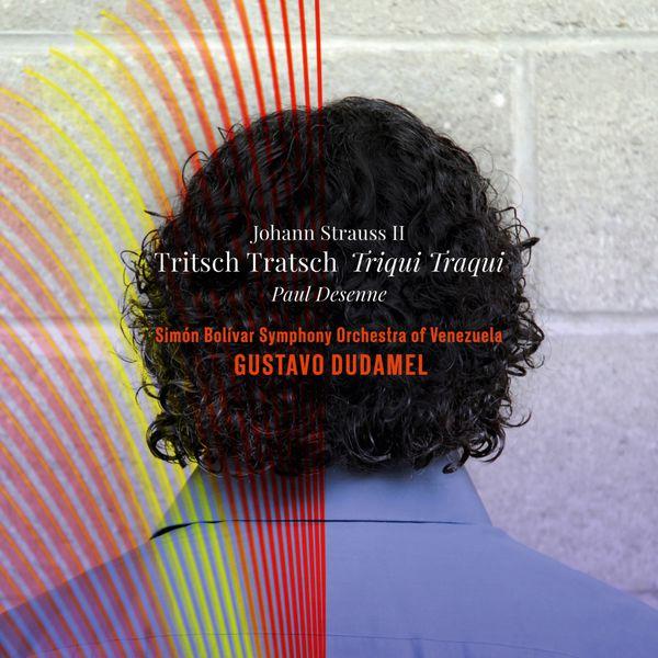 "Gustavo Dudamel - Tritsch-Tratsch-Polka, Op. 214 ""Triqui Traqui"""