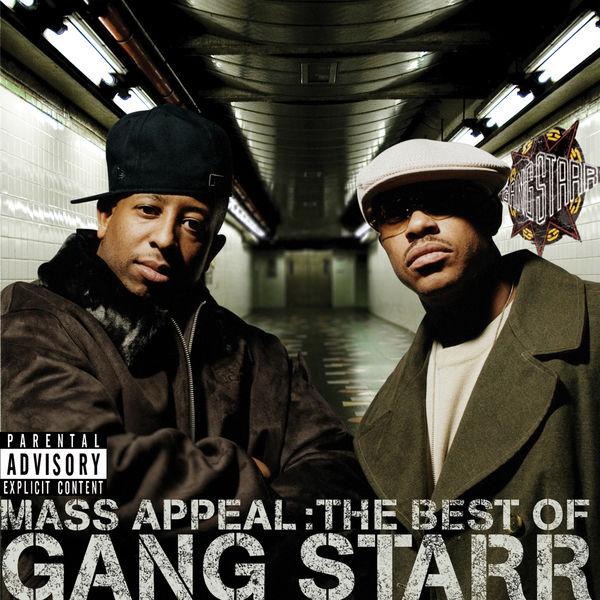 Gang Starr - Mass Appeal: The Best Of Gang Starr