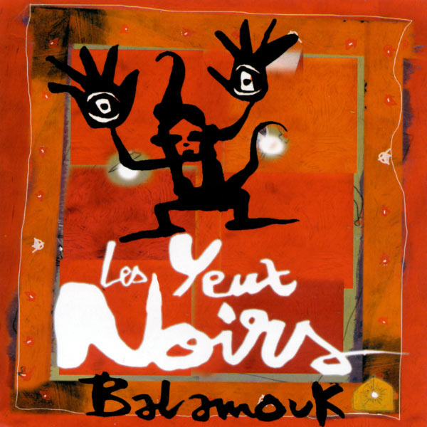Les Yeux Noirs - Balamouk