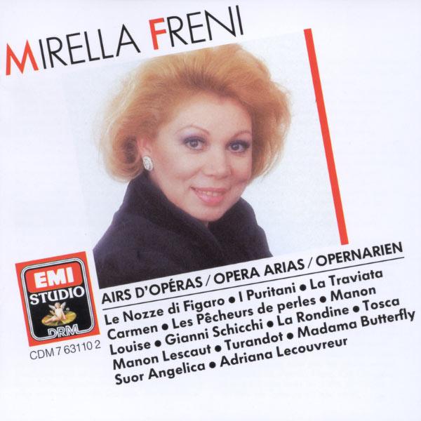 Mirella Freni - Mirella Freni - Opera Arias