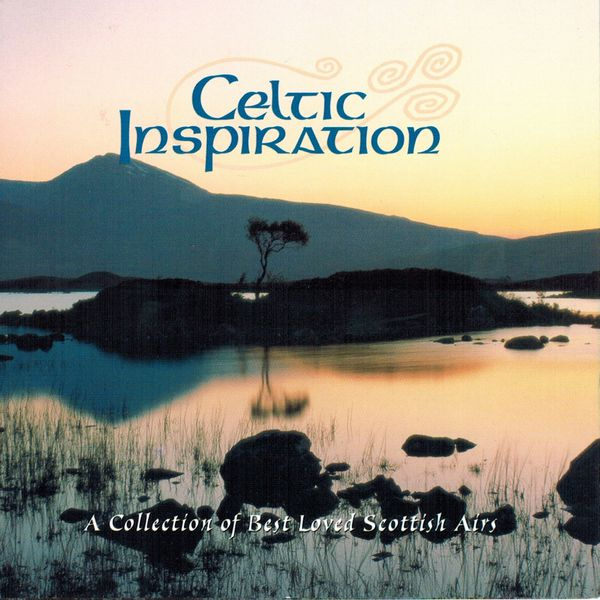 The Celtic Orchestra - Celtic Inspiration (A Collection of Best Loved Scottish Airs)