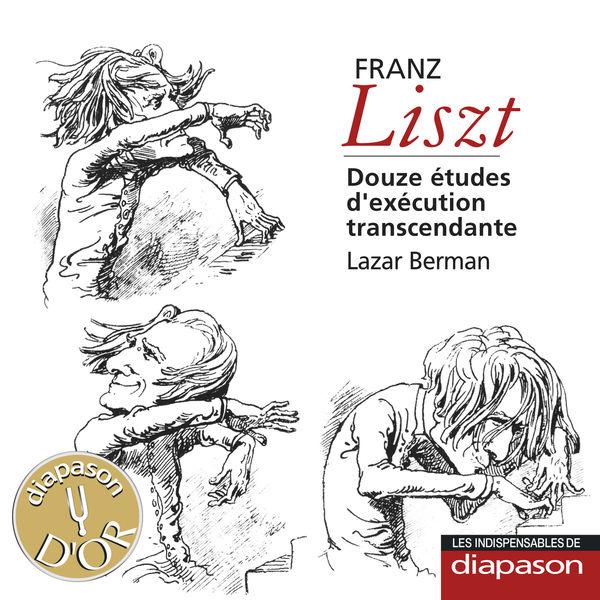 Lazar Berman - Liszt : Douze études d'exécution transcendante,S.139(Diapason N°591)