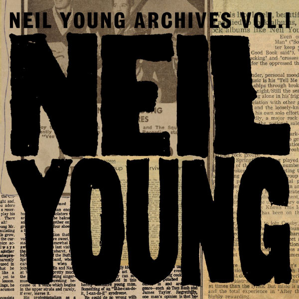 Neil Young - Neil Young Archives Volume I [1963 - 1972] (DMD Album)