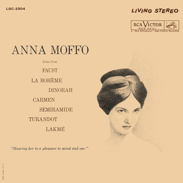 Anna Moffo - Anna Moffo sings Arias from Faust; La Bohème; Dinorah; Carmen; Semiramide; Turandot; Lakmé