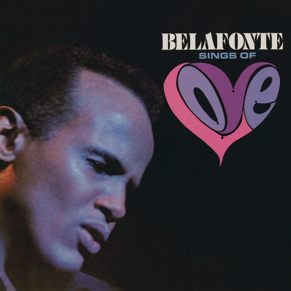 Harry Belafonte - Belafonte Sings of Love