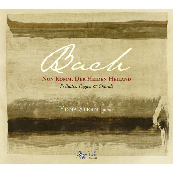 Edna Stern - Bach (+ Bach/Busoni, Brahms) : Nun komm, der Heiden Heiland (Préludes, Fugues & Chorals)
