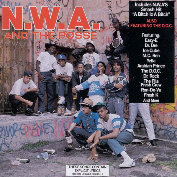 N.W.A - N.W.A. And The Posse