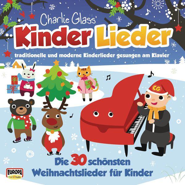 Kinder Lieder - Kinder Weihnacht - Die 30 schönsten Weihnachtslieder für Kinder