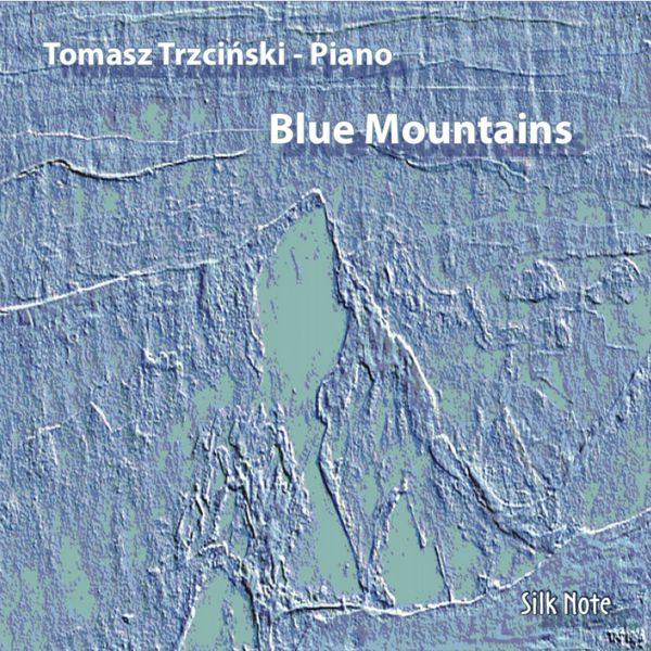 Tomasz Trzcinski - Blue MountainsThe Köln Concert & Mountains Suite