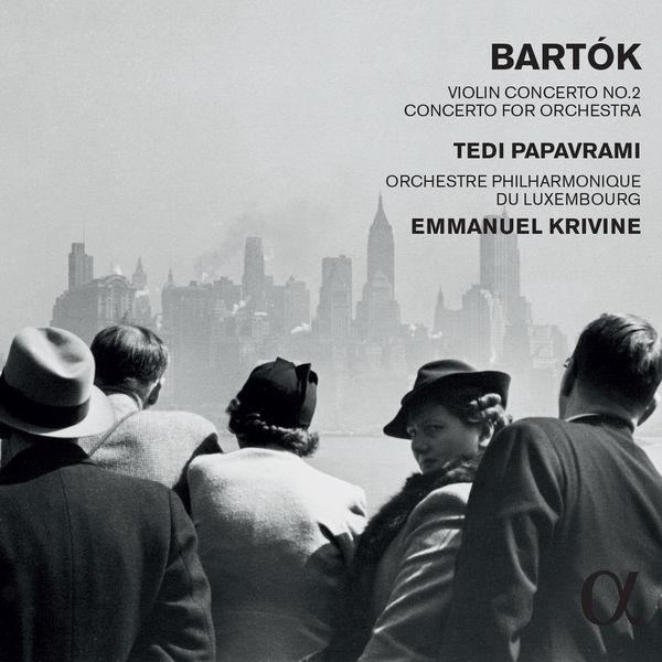 Tedi Papavrami - Bartók : Violin Concerto No. 2 - Concerto for Orchestra