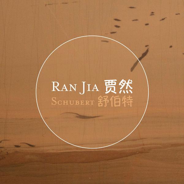 Ran Jia - Schubert: Piano Sonatas D. 960 & D. 664